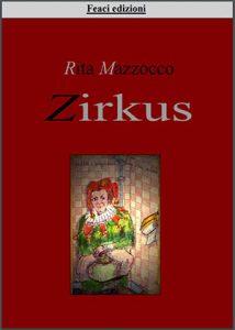 <font size='3'>Rita Mazzocco – </font> Zirkus