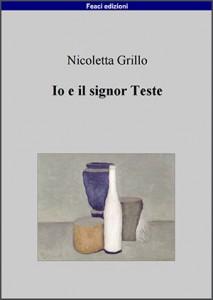 <font size='3'>Nicoletta Grillo –</font>Io e il signor Teste