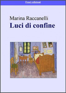 <font size='3'>Marina Racanelli – </font>Luce di confine