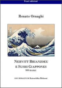 <font size='3'>Renato Ornaghi – </font>Nervitt Brianzoeu <br> e sushi giappones