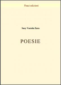 <font size='3'>Susy Vastola Zara – </font> Poesie